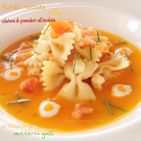 Farfalle risottate alla colatura di pomodori all'insalata su emulsionedi datterini gialli