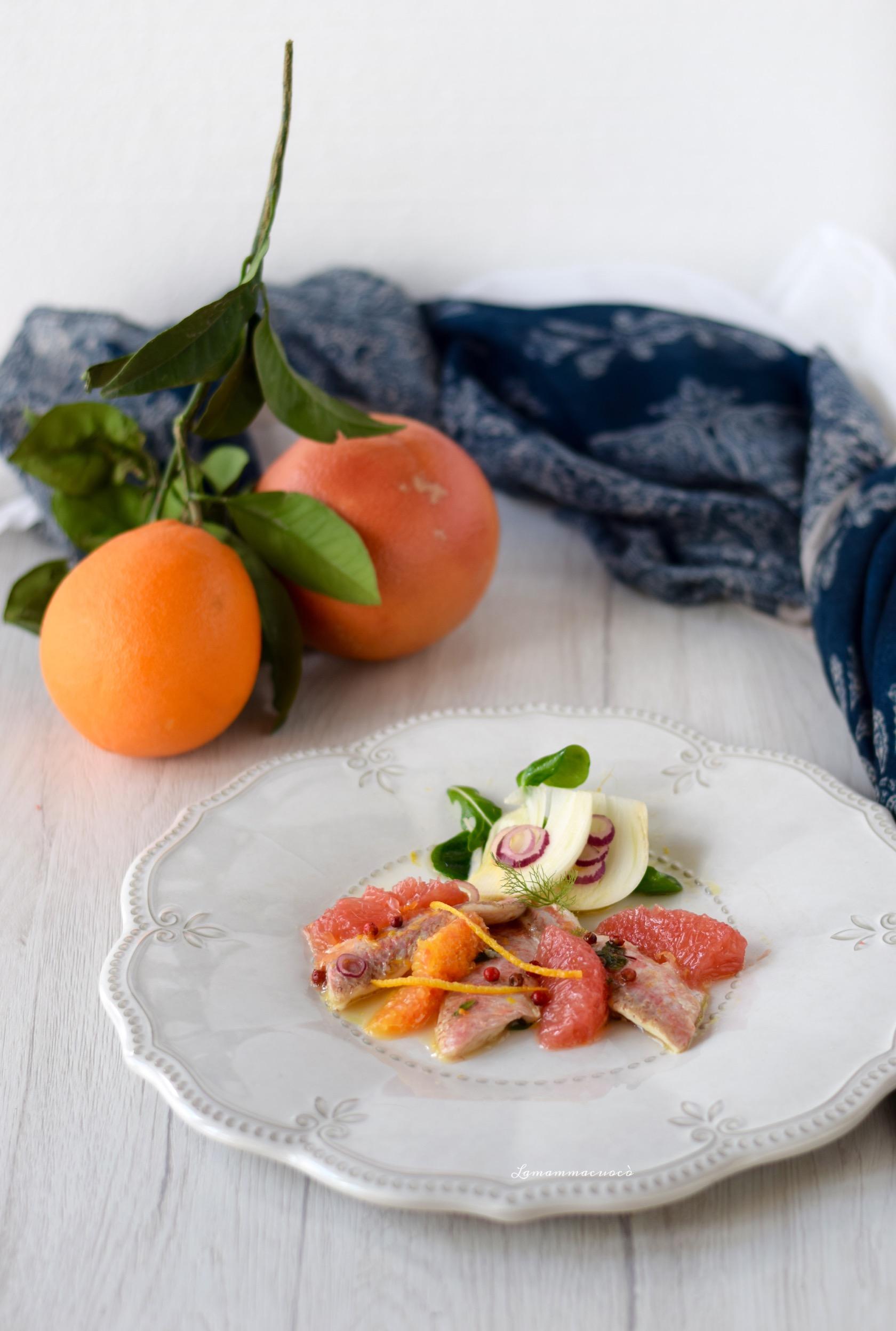 Triglie marinate arancia e limone con finocchi e pompelmo rosa